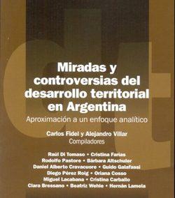 Miradas y controversias del desarrollo territorial en Argentina (I)