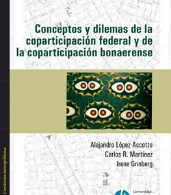 Conceptos y dilemas de la coparticipación federal y bonaerense