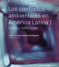 Los conflictos ambientales en América Latina I