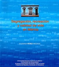 Segregación, recreación y calidad de vida en Mérida