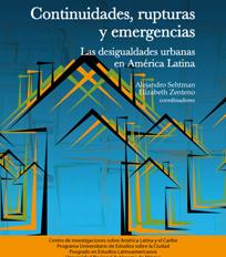 Continuidades, rupturas y emergencias. Las desigualdades urbanas en América Latina